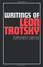 Writings of Trotsky, Leon (Supplement 1934-40): Suppt (Writings of Leon Trotsky)