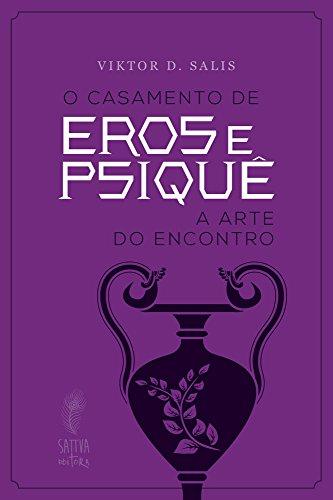 O casamento de Eros e Psiquê: A arte do encontro