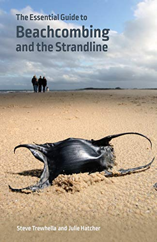 The Essential Guide to Beachcombing and the Strandline (Wild Nature Press) (English Edition)