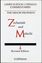 Coffman: Minor Prophets, Vol. 4 Zechariah and Malachi (Commentary on Minor Prophets)