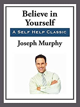 Believe in Yourself by [Joseph Murray]