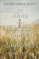 The Hand That Causes Chaos in Churches