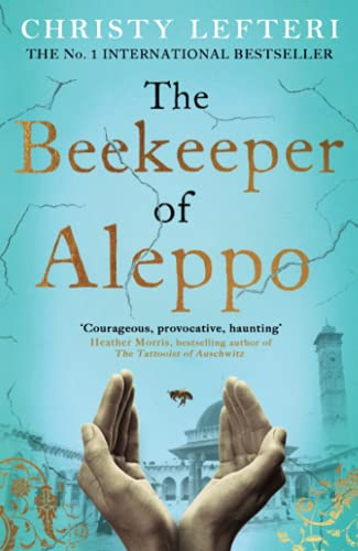 The Beekeeper of Aleppo: The must-read million copy bestsell