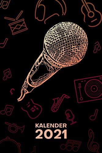 KALENDER 2021 A5: für Musiker - Musik Künstler Terminplaner mit DATUM - Instrumente Organizer für Termine - Wochenplaner von Januar bis Dezember - 1 Woche auf 2 Seiten mit Kalenderwoche