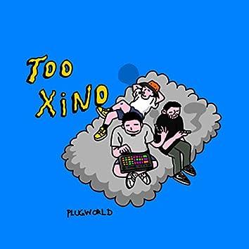 Too Xino