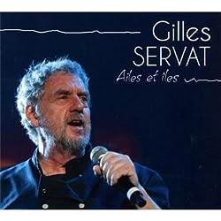 Ailes Et Iles By Gilles Servat (0001-01-01)