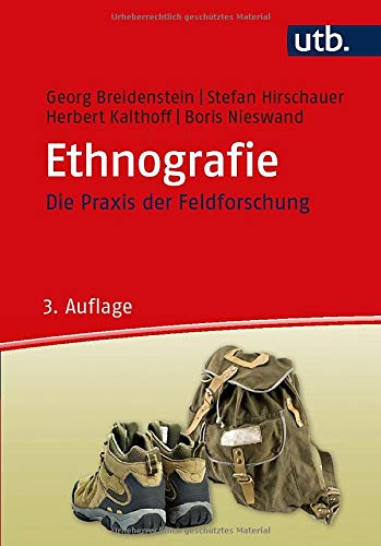 Ethnografie: Die Praxis der Feldforschung