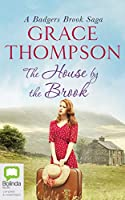 The House by the Brook (Badgers Brook Saga)