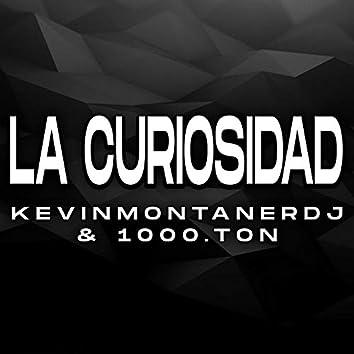 La Curiosidad