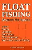 Float Fishing: Beyond the Basics (English Edition)