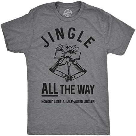 Crazy Dog T Shirts Mens Jingle All The Way T Shirt Funny Christmas Holiday Tee Sarcastic Rude product image