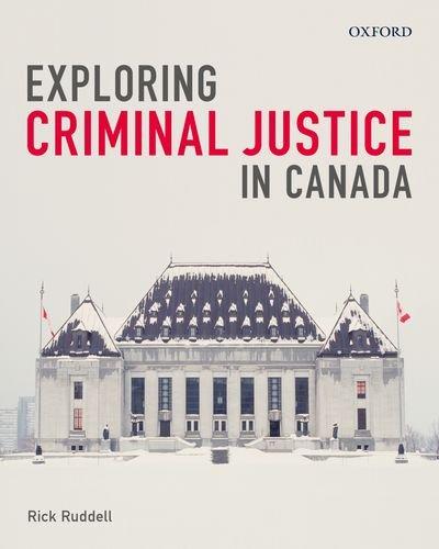 Exploring Criminal Justice in Canada