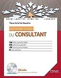 Les fiches outils du consultant - 138 fiches opérationnelles. 250 schémas explicatifs. 130 conseils personnalisés. 85 cas pratiques. CD inclus.