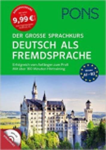 PONS Der große Sprachkurs Deutsch als Fremdsprache: Erfolgreich vom Anfänger zum Profi! Großes Lernbuch mit 352 Seiten plus Audio CD mit über 250 min. Hörtraining.