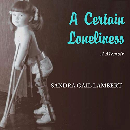 A Certain Loneliness: A Memoir audiobook cover art