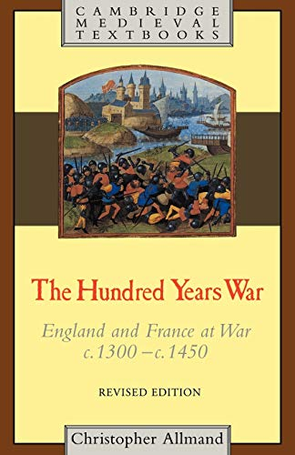 The Hundred Years War (Cambridge Medieval Textbooks)