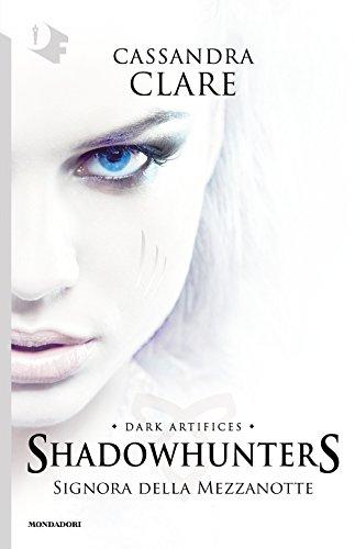 Signora della mezzanotte. Shadowhunters: 1