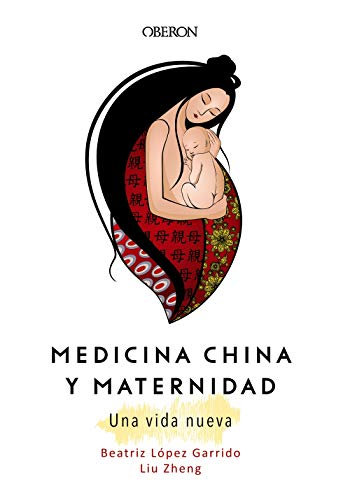 Medicina China y Maternidad. Una vida nueva