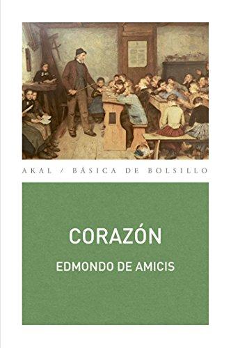 Corazón (Básica de Bolsillo - Serie Clásicos de la literatura italiana)