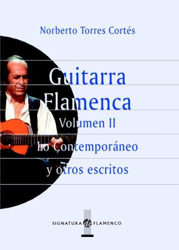 Guitarra Flamenca. Vol.Ii: 2 (Signatura de Flamenco)