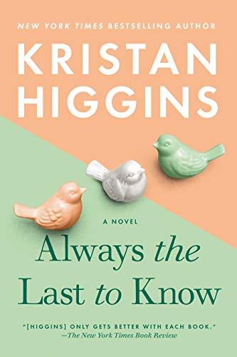 Always the Last to Know - Kristan Higgins