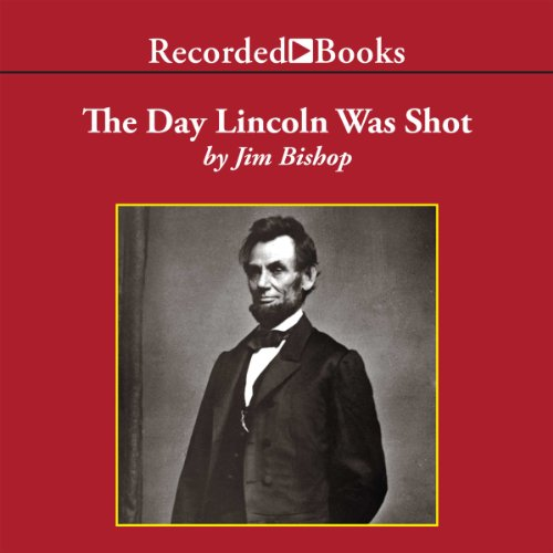 The Day Lincoln Was Shot cover art
