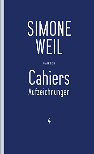 Cahiers 4: Aufzeichnungen