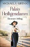 'Palais Heiligendamm - Ein neuer Anfang: Roman' von Michaela Grünig