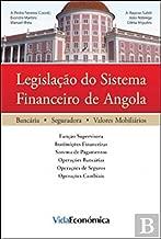 Legislação do Sistema Financeiro de Angola (Portuguese Edition)