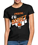 J'Peux Pas J'Ai Basket T-Shirt Femme, S (36), Noir