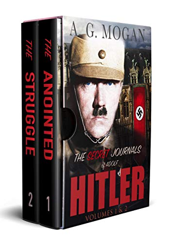 The Secret Journals Of Adolf Hitler Series: The Anointed & The Struggle (Biographical Historical Fiction) (English Edition)