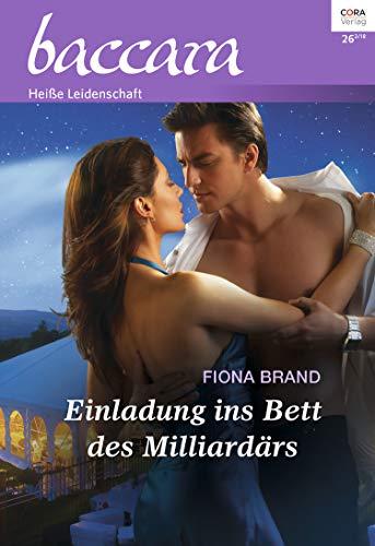 Einladung ins Bett des Milliardärs (Baccara 2061)