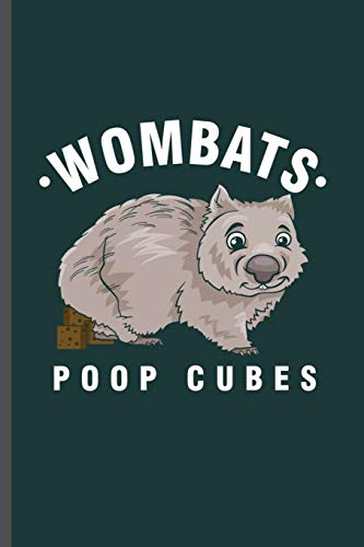 Wombat Poop Cubes: Cool Animated Bat Animal Design Sayings For Family Blank Journal Gift (6