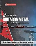 Curso de guitarra metal: Un recorrido desde 1970 hasta nuestros días