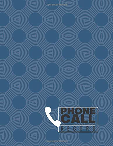 """Phone Call Record: Follow Up Phonebook, Telephone Memo Recorder Monitoring Organiser, Voicemail Messages Register, For Receptionists, Household, Small ... 8.5"""" x 11"""" with 110 Pages. (Phone Call logs)"""