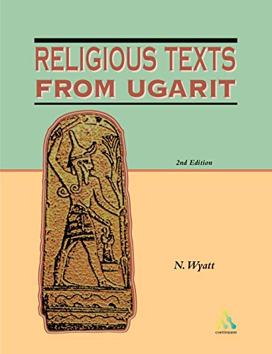 Religious Texts from Ugarit: 2nd Edition (Biblical Seminar)