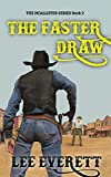 The Faster Draw (The McAllister Series Book 2)