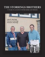 The Storrings Brothers: 75 Years in Canadian Foster Homes and Prisons