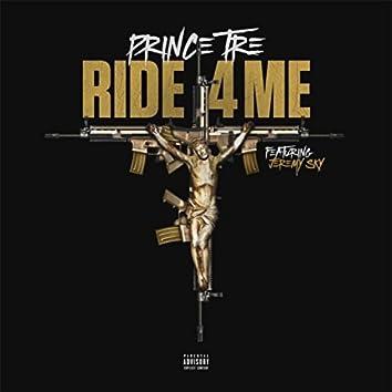 Ride 4 Me (feat. Jeremy Sky)