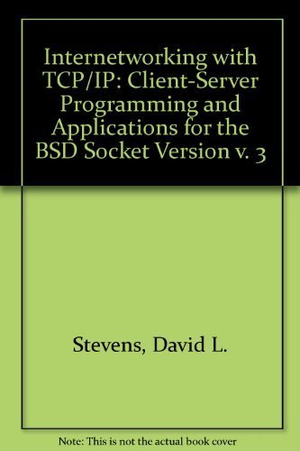 Client-Server Programming and Applications for the BSD Socket Version (v. 3) (Internetworking with TCP/IP)の詳細を見る