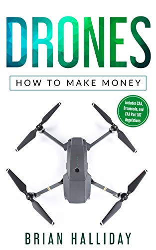 Drones: How to Make Money (English Edition)