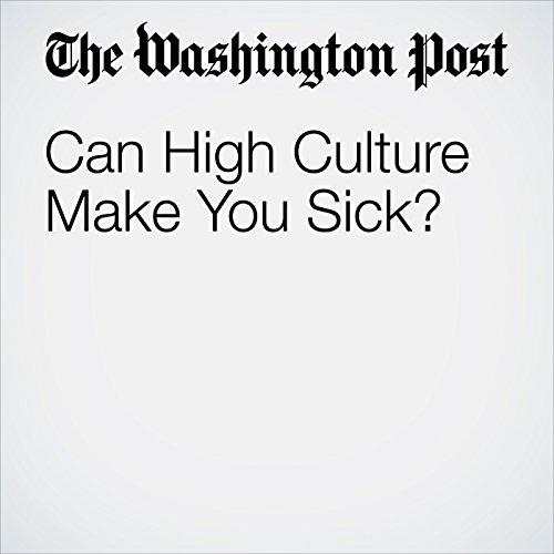 Can High Culture Make You Sick? copertina
