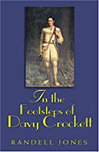 In Footsteps of Davy Crockett (In the Footsteps)