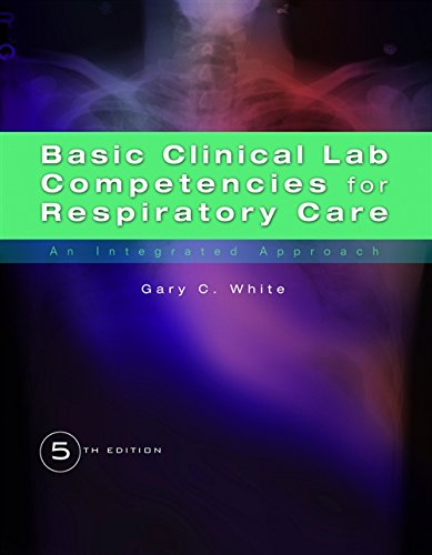 Basic Clinical Lab Competencies for Respiratory Care: An...