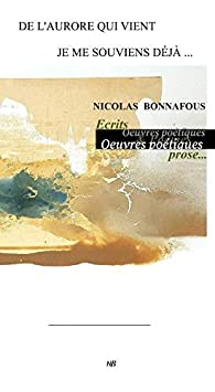 De l'aurore qui vient je me souviens déjà par Nicolas Bonnafous