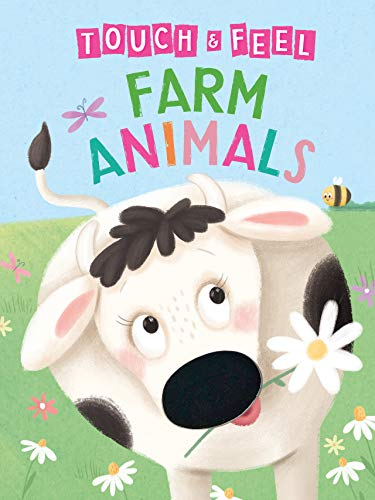 Farm Animals: A Touch and Feel Book - Children
