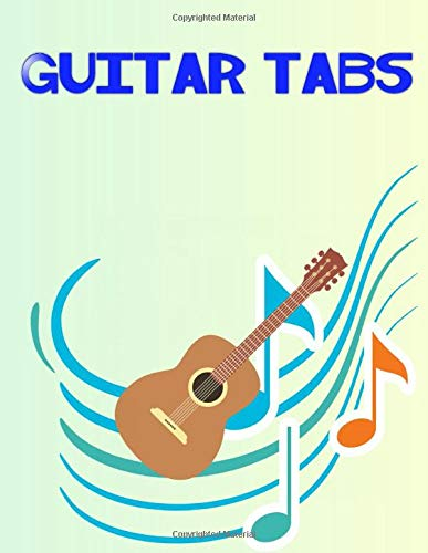 Guitar Tablature Notebook: Beginner Guitar Tabs 108 Page Size 8.5 X 11 INCH Matte Cover Design White Paper Sheet ~ Play - Journal # Guitar Quality Print.