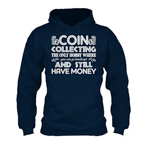 Funny Coin Collecting Shirt, Tee Shirt, Mens Shirt