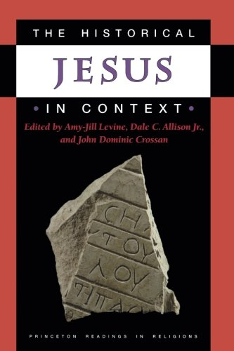 The Historical Jesus in Context (Princeton Readings in Religions)