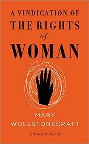 A Vindication of the Rights of Woman (Vintage Feminism Short Edition) by Mary Wollstonecraft (5-Mar-2015) Paperback